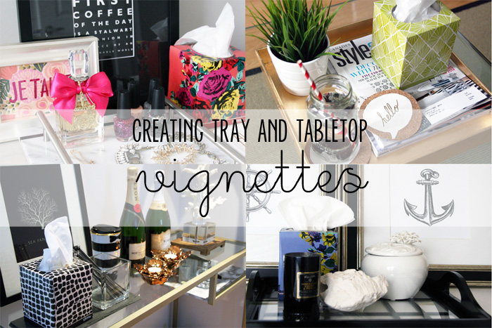 Home Decor Creating Tray And Tabletop Vignettes With Kleenex