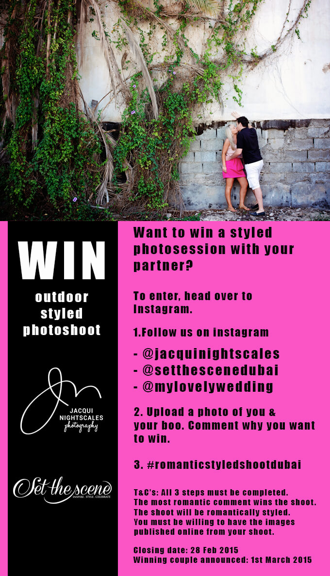 WIN a styled photo shoot for you and your loved one. {only in Dubai}