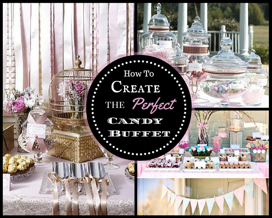 How to create the perfect diy candy buffet my love of style my how to create the perfect candy buffet watchthetrailerfo