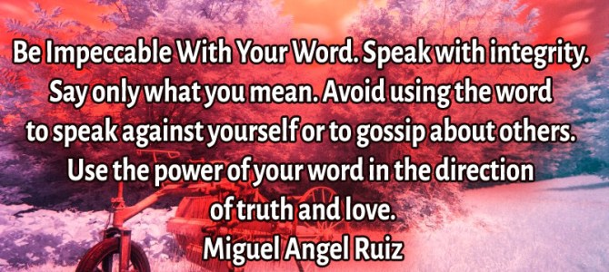 Use the power of your words for truth and love