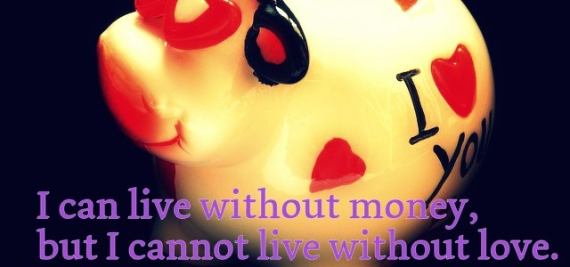 I cannot live without love