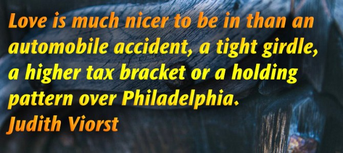 Love is much nicer to be in than an automobile accident