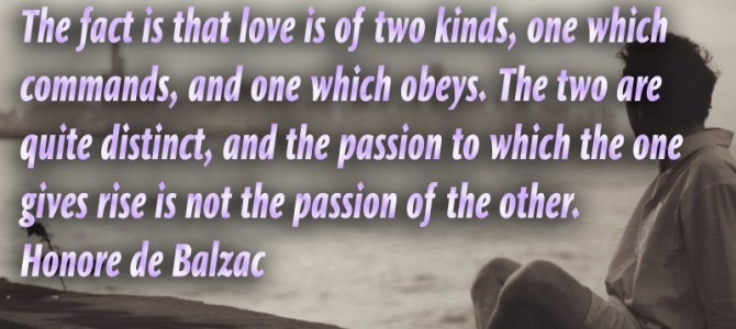 The love is of two kinds, one which commands and one which obeys