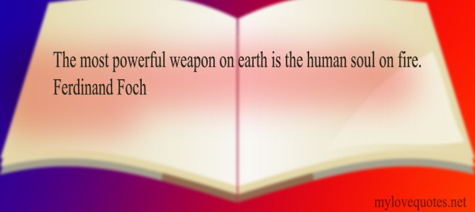 The human soul on fire is powerful weapon