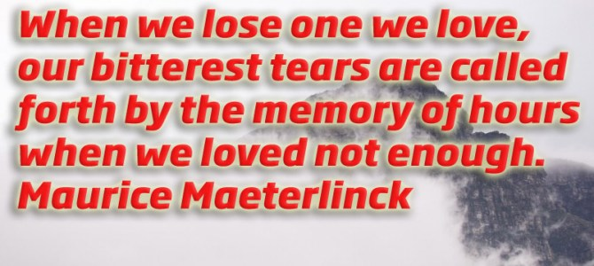 When we lose one we love