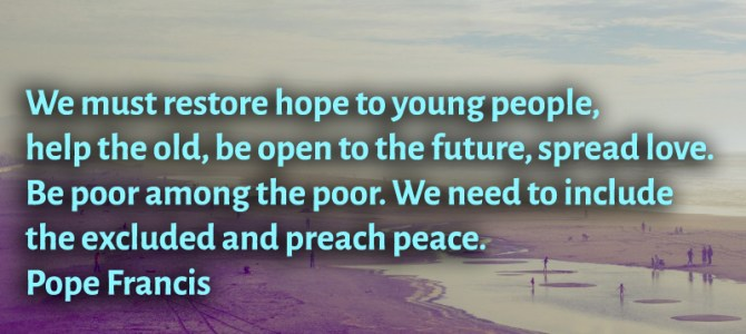 We must restore hope to young people and spread love