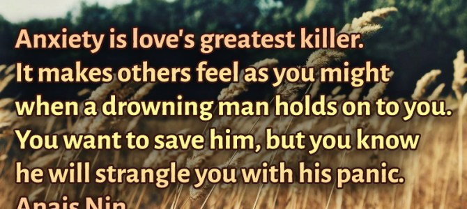 The biggest killer of love is anxiety