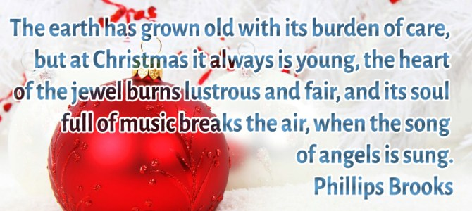 The earth has grown old with its burden of care, but at Christmas it always is young