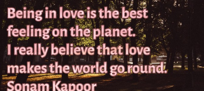 I really believe that love makes the world go round