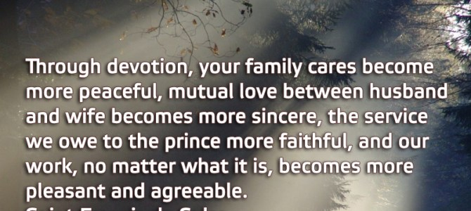 Through devotion, your family cares become more peaceful, mutual love between husband and wife becomes more sincere