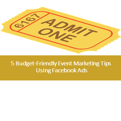 5 Budget-Friendly Facebook Marketing Tips