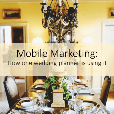 Mobile Marketing for Weddings