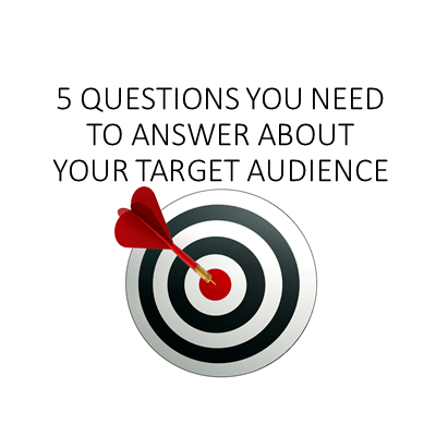 Key Questions About Your Target Audience