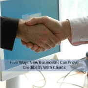 5 Ways New Businesses Can Prove Credibility