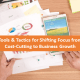 Shifting from cost-cutting to business growth