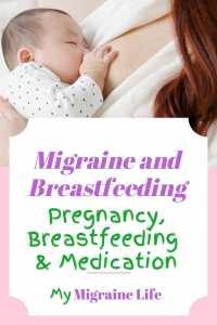 migraine pregnancy, breastfeeding medication