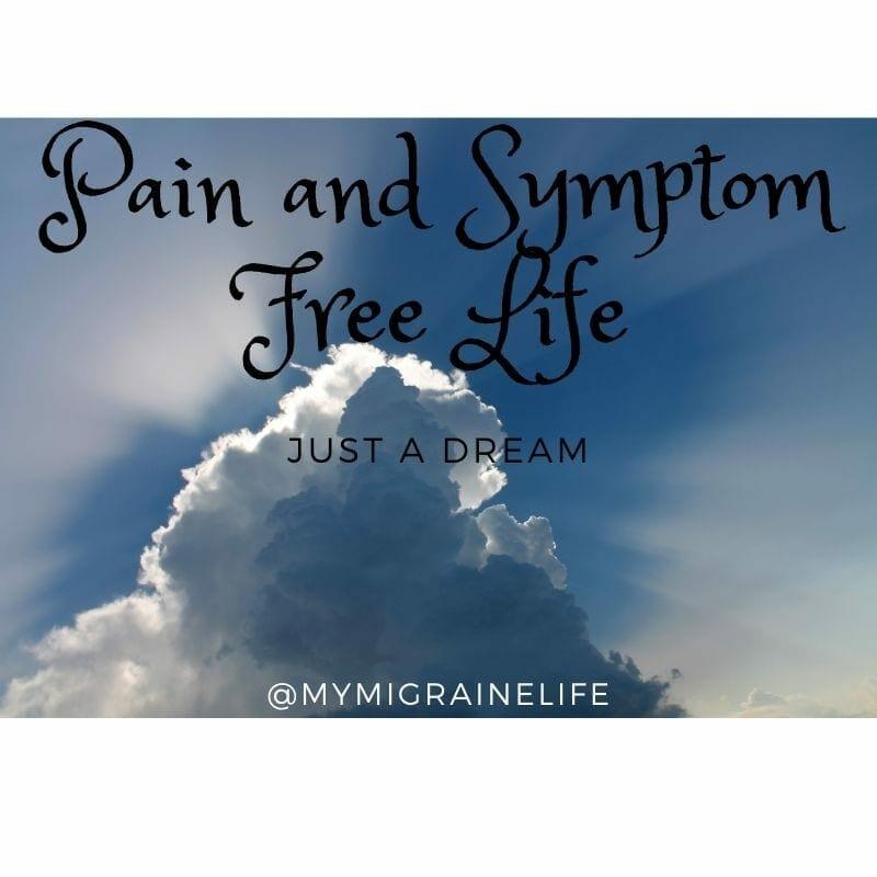 Pain and Symptom Free Life