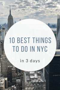 10 Best Things to do in NYC in 3 Days