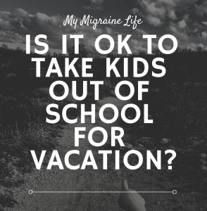 Is it OK to Take Kids Out of School for Vacation?