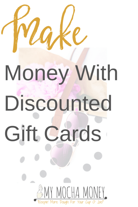 Discounted Gift Cards Make Money