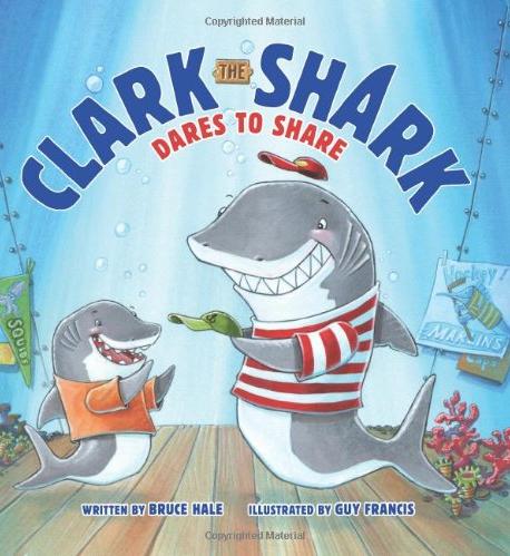 """Shark Books for Kids """"Clark the Shark Dares to Share"""""""