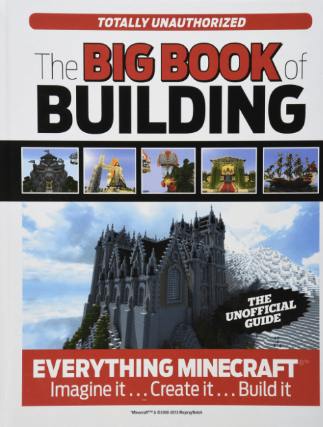 The Big Book Of Building - Everything Minecraft
