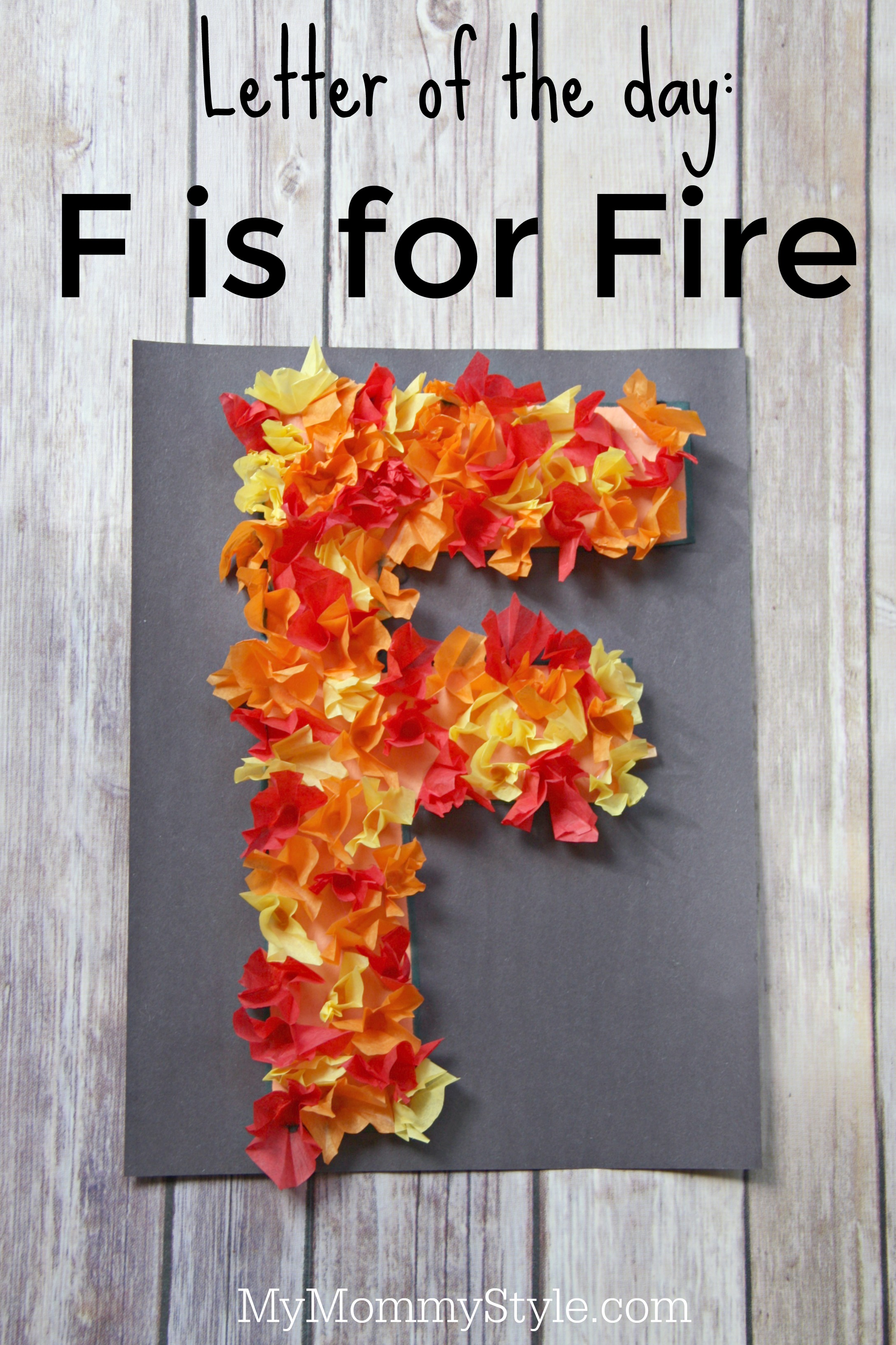 Letter Of The Day F Is For Fire