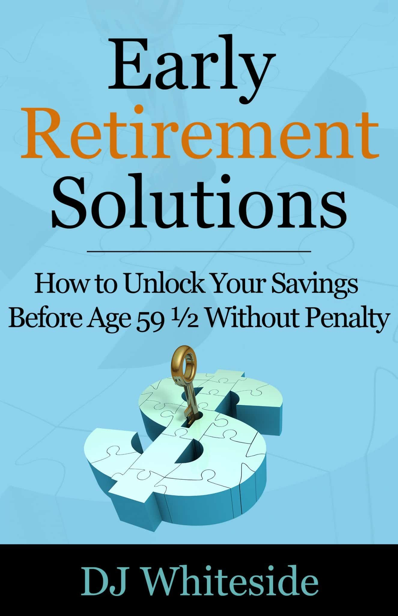 Unlock Your Retirement Savings Before Age 5912 to Retire