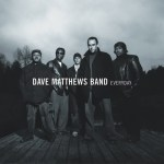 Dave Matthews Band ~ Everyday