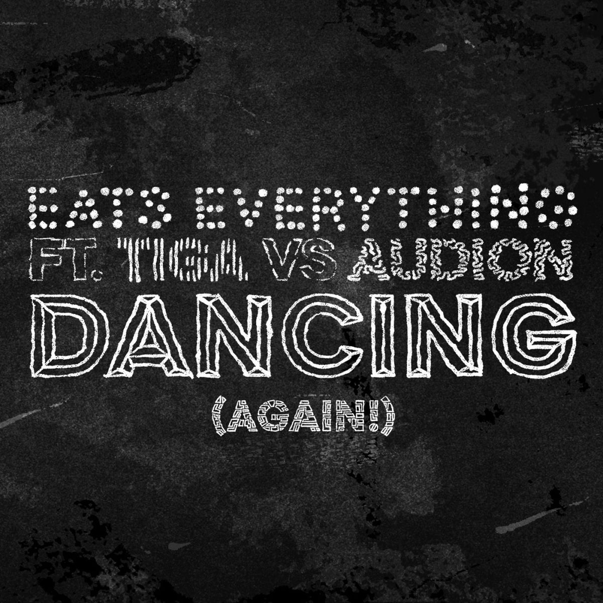eats everything dancing again