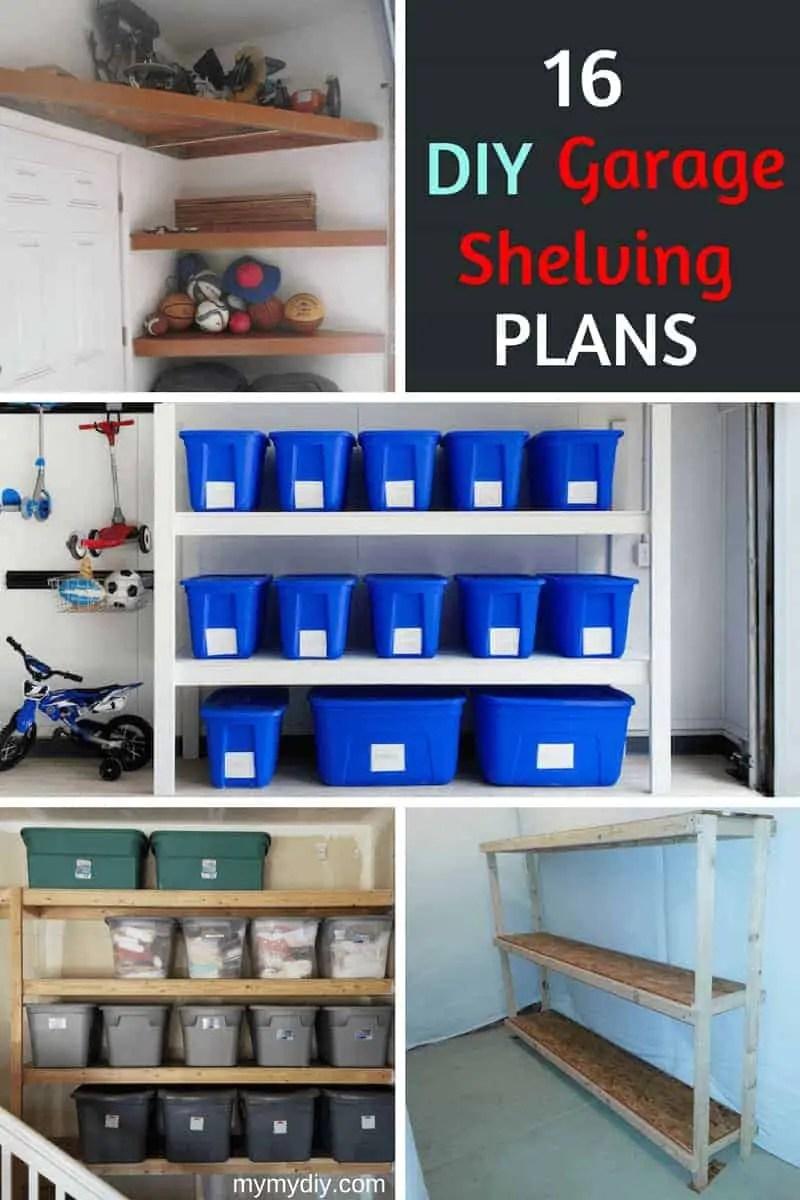 16 Practical Diy Garage Shelving Ideas Plan List Mymydiy