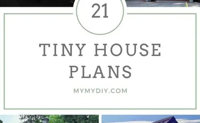 21 Diy Tiny House Plans Blueprints Mymydiy Inspiring