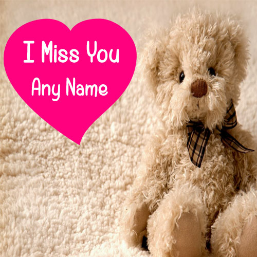 Cute Kids Wallpapers For Whatsapp Profile Write Name On Cute Teddy Miss U Image My Name Pix Cards