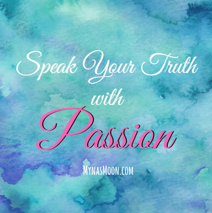 Speak Your Truth with Passion