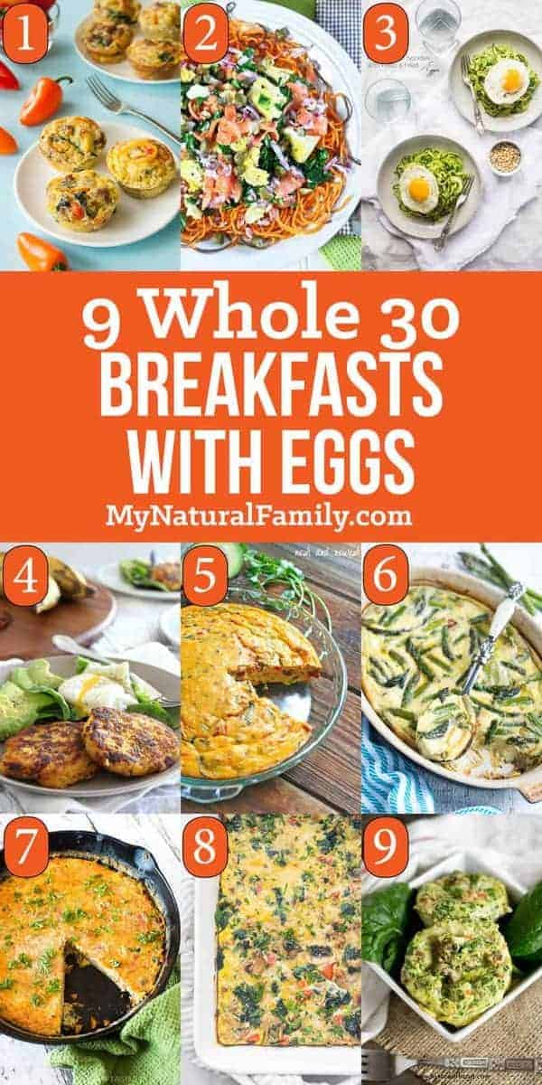 9 of the Best Ever Whole 30 Breakfast Recipes with Eggs