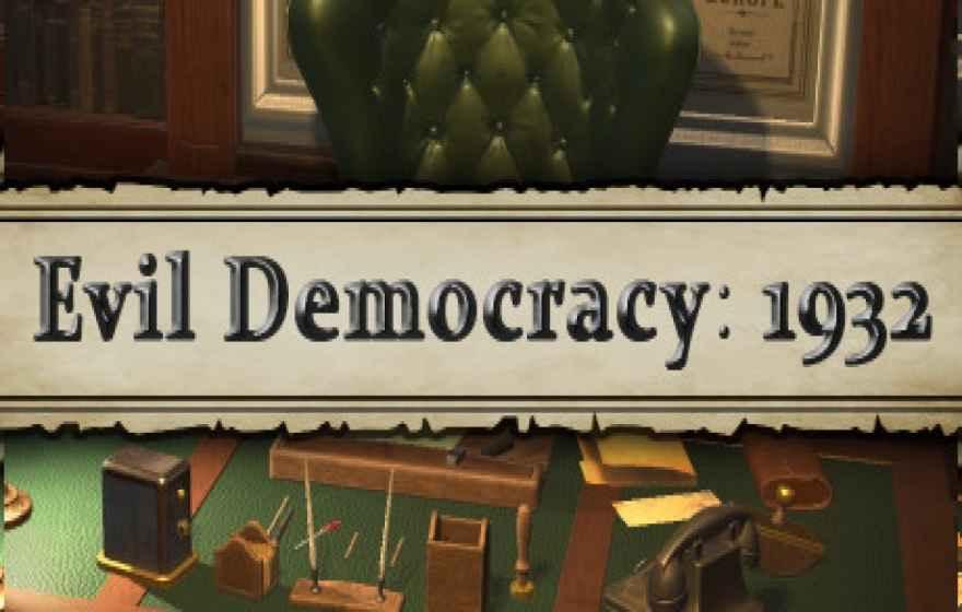 Evil Democracy 1932 İndir – Full PC Türkçe