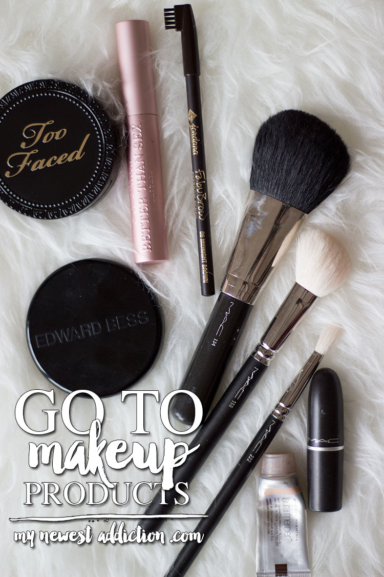 Go To Makeup Products My Newest Addiction
