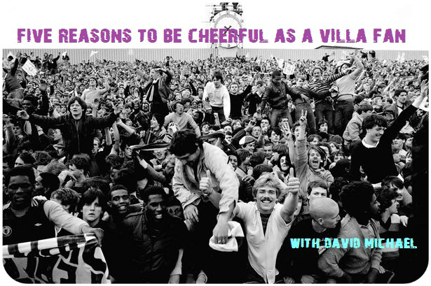 five reasons villa fans