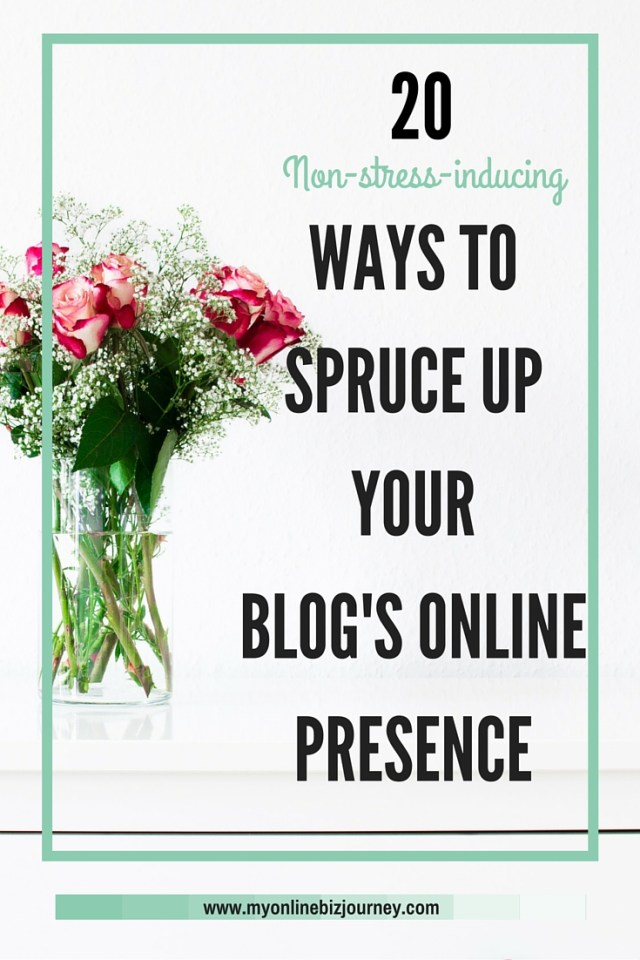 WAYS TO SPRUCE UP YOUR BLOG