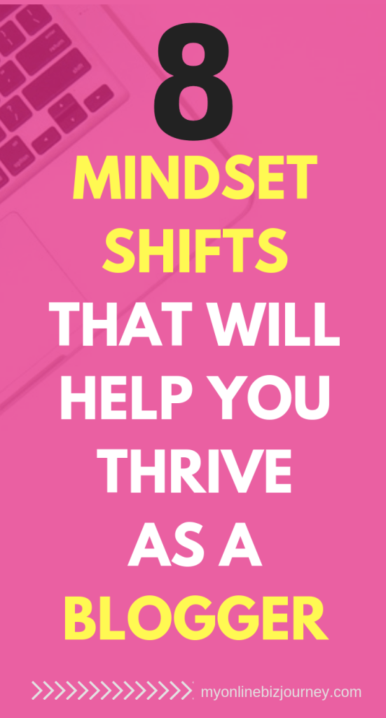 MINDSET SHIFTS FOR BLOGGERS