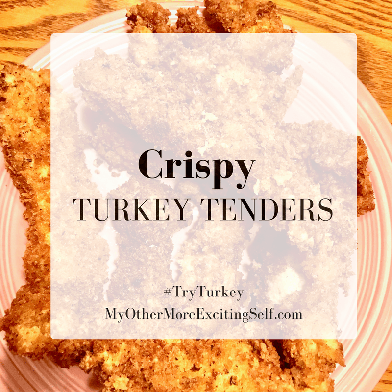 Crispy Turkey Tenders via MyOtherMoreExcitingSelf.com
