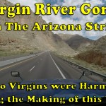Driving the Scenic Virgin River Gorge in The Arizona Strip [Video]