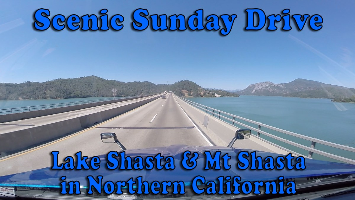 Scenic Sunday Drive - Lake Shasta and Mt Shasta in Northern California [Video]