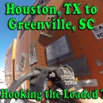 Houston, TX to Greenville, SC – Day 1 Hooking the Loaded Trailer [Video]