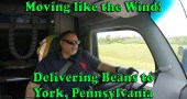 Moving like the Wind – Delivering Beans to York Pennsylvania [Video]