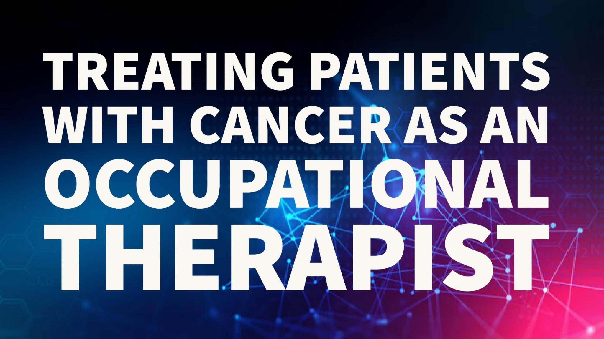 occupational-therapy-cancer-interventions