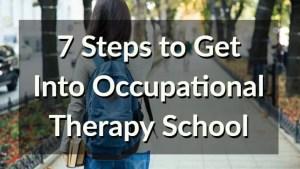 7-steps-get-into-ot-school