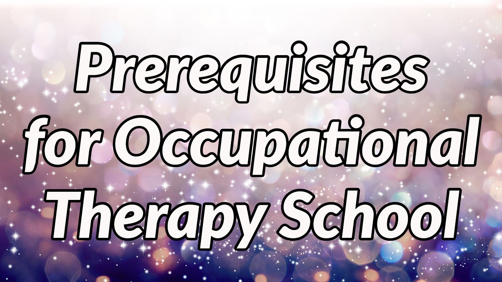 occupational-therapy-pre-requisites-main