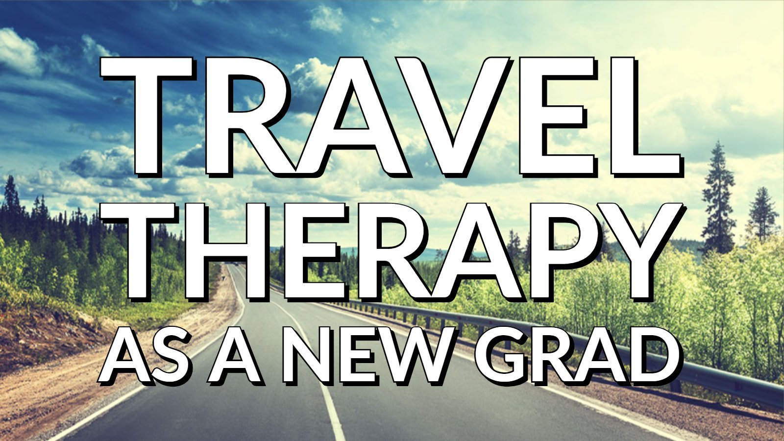 travel-therapy-as-new-grad2019