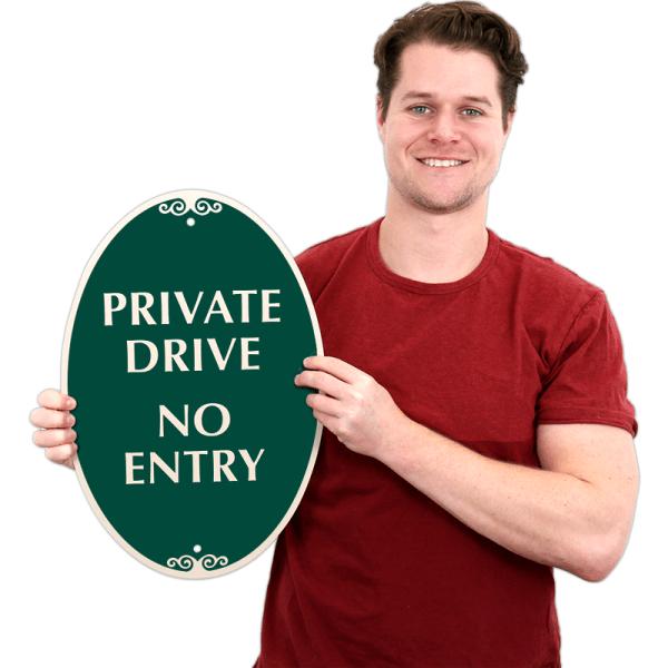 Designer Private Drive Entry Sign Sku -4577